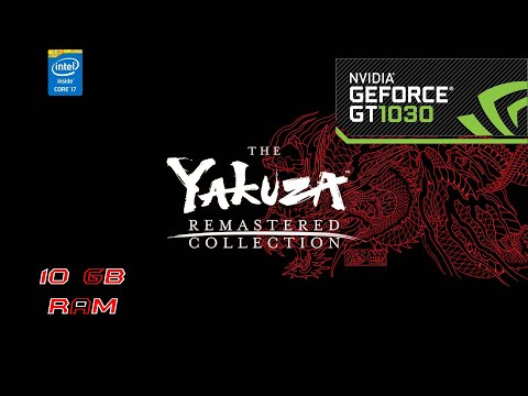 Yakuza Remastered Collection I GT 1030 |