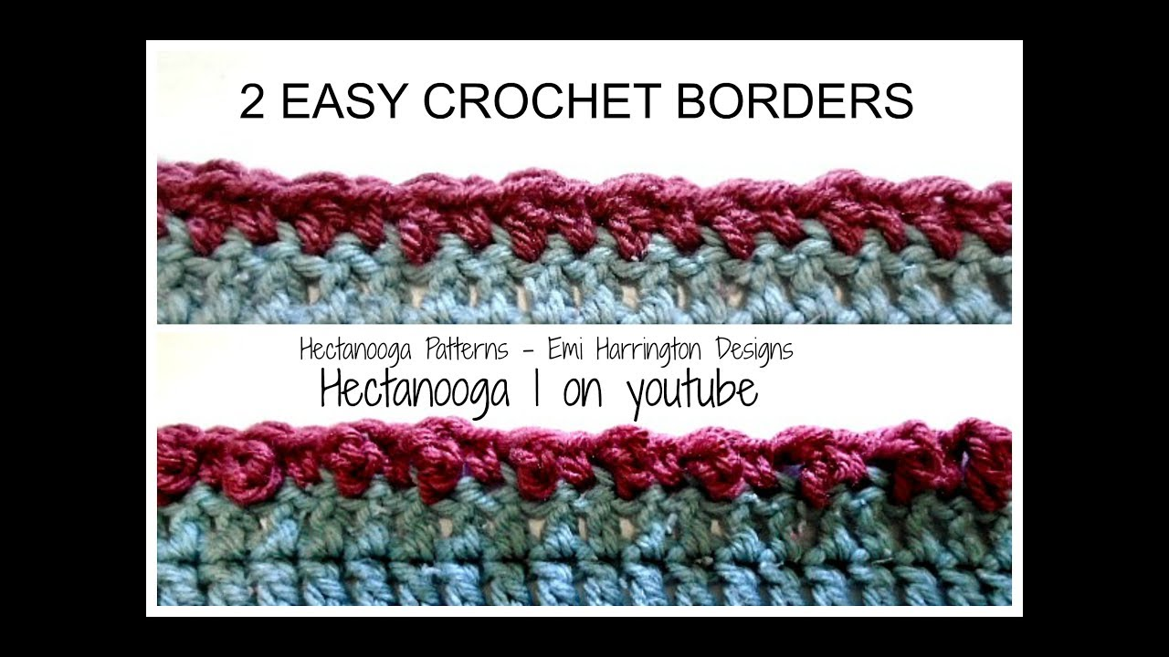 2 Super Simple Crochet Borders Alternate Double Crochet Border And