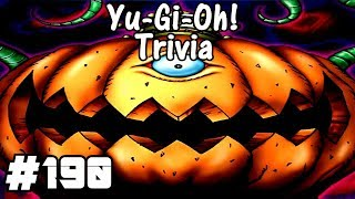 Yugioh Trivia: Pumpking the King of Ghosts - Episode 190