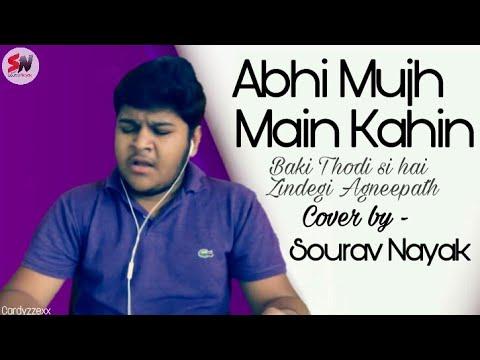 Abhi mujhme kahi baki thodi si hai zindagi || cover || by Sourav Nayak