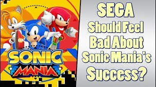 SEGA Should Feel Bad that Sonic Mania is the Best SONIC Game in 15 Years