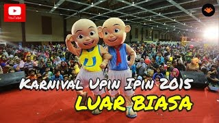 Download lagu Karnival Upin Ipin 2015 - Upin & Ipin Luar Biasa Versi Karnival [OFFICIAL VIDEO]