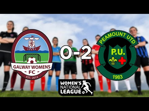 WNL GOALS | Galway WFC 0-2 Peamount United