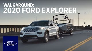 The New 2020 Ford Explorer: Walk-Around | Explorer | Ford