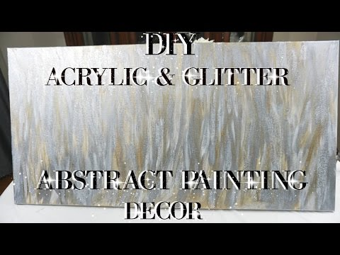 DIY ACRYLIC AND GLITTER ABSTRACT PAINTING WALL ART DECOR | PETALISBLESS🌹