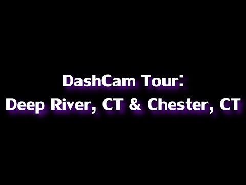 DashCam Tours: Chester & Deep River, CT