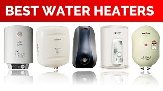 Best Water Heaters in India with Price (15 Ltrs) | Top Geysers | 2017