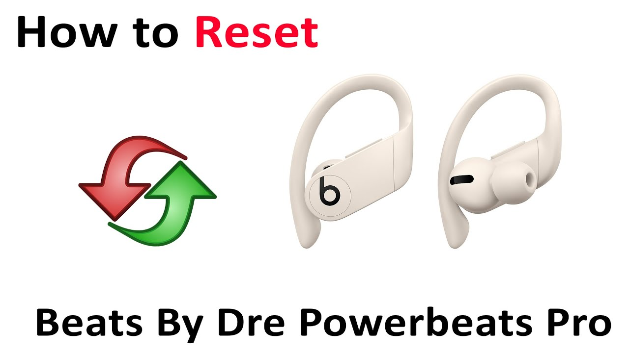Tutorial How To Reset Beats By Dre Powerbeats Pro Youtube