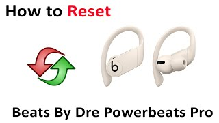 Tutorial How to Reset Beats By Dre Powerbeats Pro