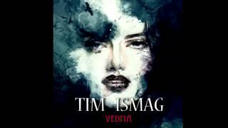 Tim Ismag - Vedma [FULL EP]