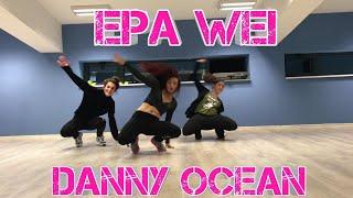 Danny Ocean - Epa Wei Danceclass By Pepi Kostadinova