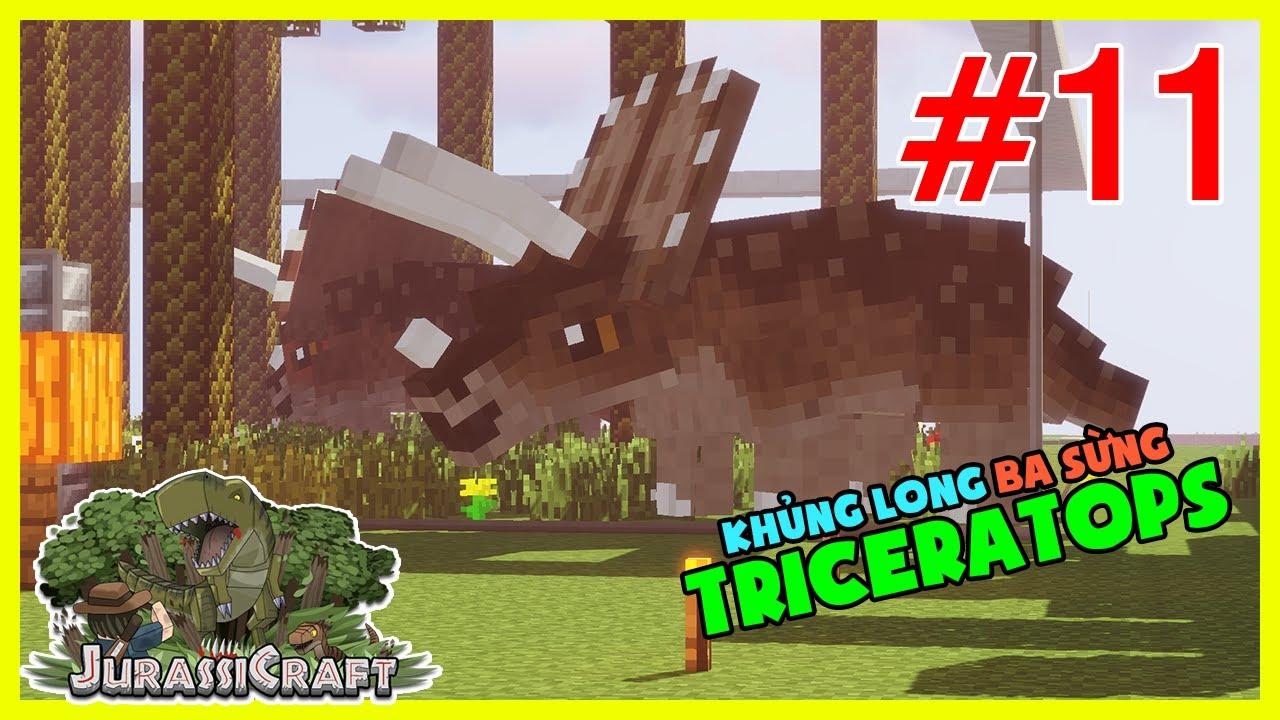 Minecraft CVKL #11 : Tam giác long - TRICERATOPS cực kì nổi tiếng