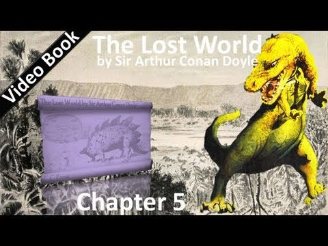 Chapter 05 - The Lost World by Sir Arthur Conan Doyle - Question!