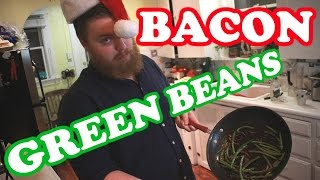 How To Make Bacon Green Beans