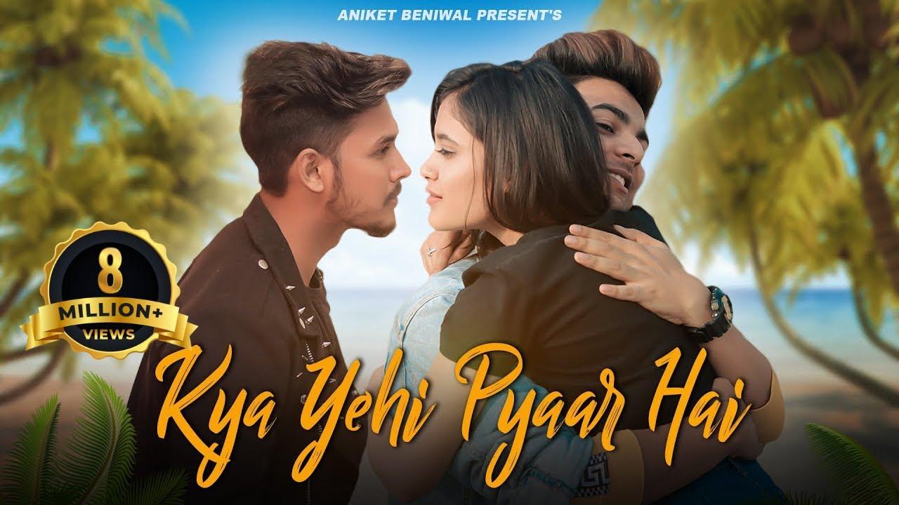 Kya Yehi Pyaar Hai | Be A Good Person | Ft Sahil And Shan Brothers | Aniket Beniwal