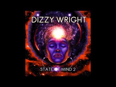 Dizzy Wright  - State of Mind 2 (Full Album)