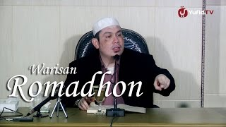 Ceramah Islam: Warisan Romadhon - Ustadz Ahmad Zainuddin, Lc.