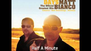 Matt Bianco - Half a Minute (New 2010 Recording) [HQ Audio]