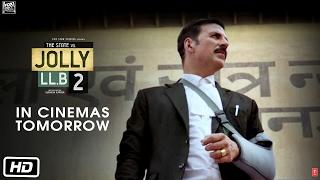 Jolly LL.B 2 | In Cinemas Tomorrow | Akshay Kumar | Huma Qureshi | Subhash Kapoor