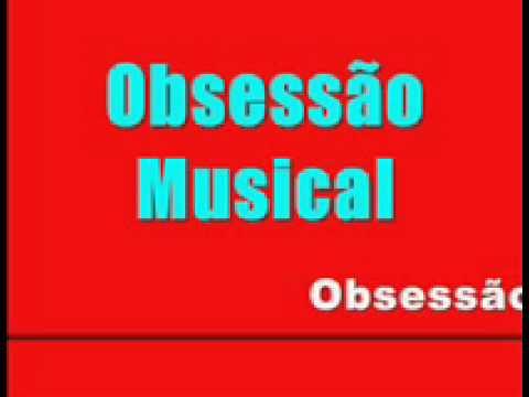 Obsessão Musical gravado en América pi