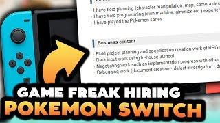 Pokémon Switch - Gamefreak Hiring Planners For Debugging & Much More!