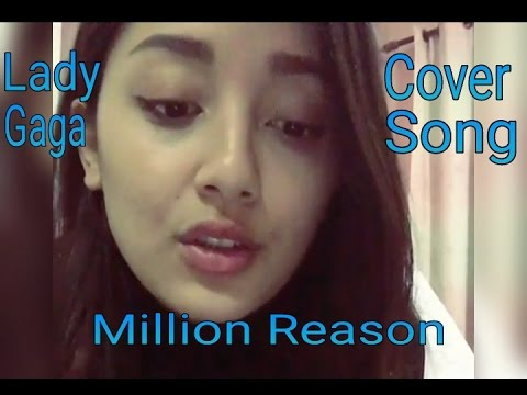Nepali Singer | Million Reasons - Lady Gaga | Trishala ...