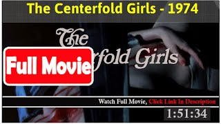 The Centerfold Girls (1974) *Full MoVies*#*