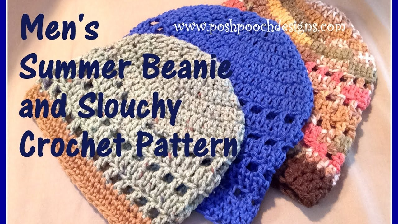 Men s Summer Beanie and Slouchy Crochet Pattern - YouTube 12ff74c8a84