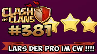 CLASH OF CLANS #381 ★ 3 STERNE CW FIGHT YEEEES!!! ★ Let's Play COC ★ German Deutsch HD Android IOS