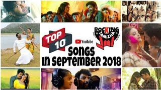 TOP 10 Tamil Songs In September 2018 - Rocking Ranging   September Songs   Tamil Song