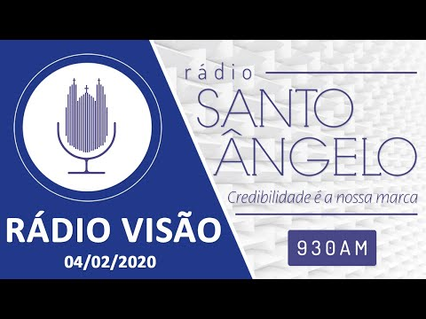 RADIO VISÃO  (04/02/2020)