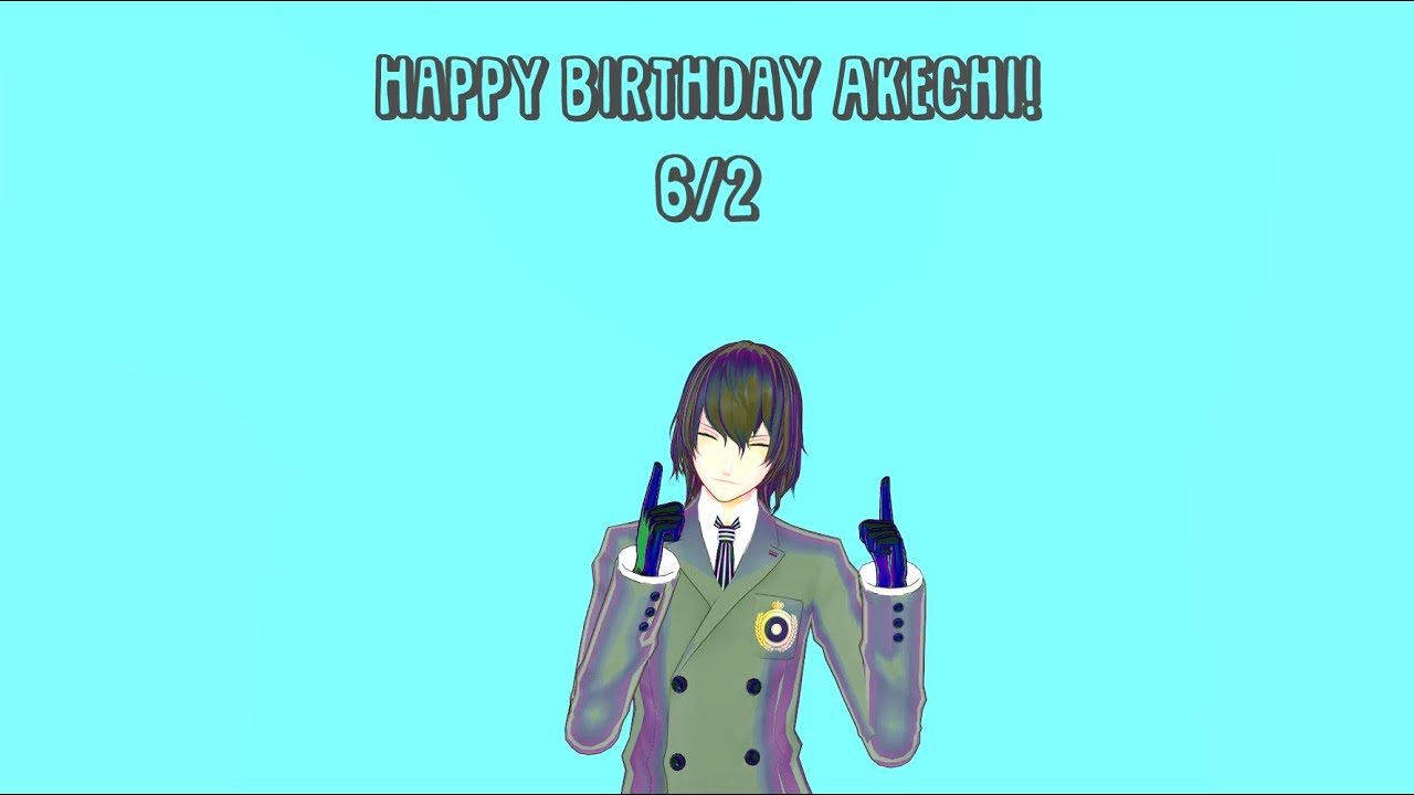 【MMD P5】 Akechi's birthday (June 2nd)