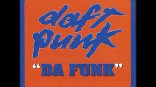 "Daft Punk - Da Funk (""Ten Minutes of Funk"" Mix)"