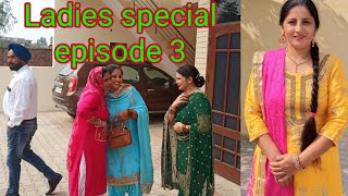 ll Ladies special 💕episode 3 ll By punjabi home cooking😊