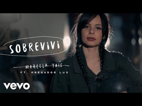 Смотреть клип Marcela Tais - Sobrevivi Ft. Pregador Luo