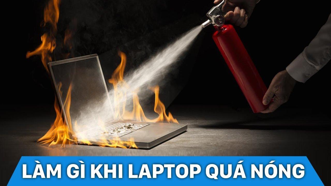 Hướng dẫn làm mát Laptop – Hạ nhiệt độ máy tính hiệu quả
