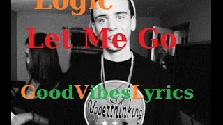 Logic - Let Me Go Traduction Française