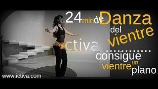 24 MIN DE DANZA DEL VIENTRE - CONSEGUIR VIENTRE PLANO