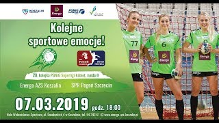 Energa AZS Koszalin - SPR Pogoń Szczecin