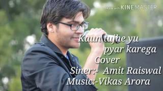 Download Hindi Video Songs - KAUN TUJHE # PALAK MUCHHAL # COVER BY # AMIT RAISWAL#M.S.DHONI-THE UNTOLD STORY