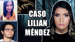 CASO LILIAN BEATRIZ MÉNDEZ | AbrilDoesCasos🔎
