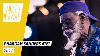 Pharoah Sanders 4tet - Jazz à Vienne 2017 - Live