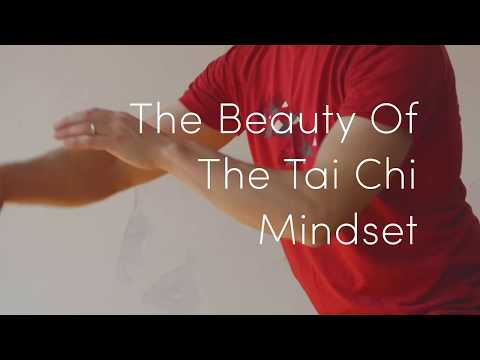 The Beauty Of The Tai Chi Mindset with Michael Taylor