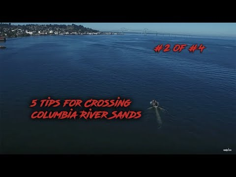 5 Tips For Crossing The Shallow Sandbars Of The Columbia River