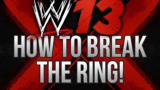 WWE 13 - How to Break the RING in GAME! (OMG! Moments!)