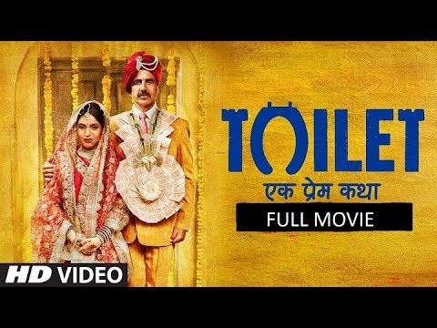 toilet ek prem katha full movie