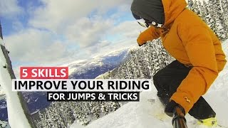 5 Skills to Improve your Riding for Jumps and Tricks