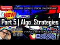 Part 5 | Algorithmic Trading Strategies & Day Trading Strategies that WORK!
