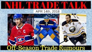 NHL Trade Rumours 2018 - Blues, Sabres & Habs
