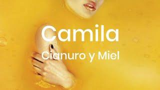 Camila - Cianuro y Miel (Letra)